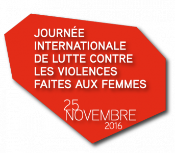 25 novembre : JOURNEE INTERNATIONALE CONTRE LA VIOLENCE FAITE AUX FEMMES